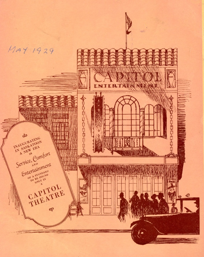 "The cover of a program handed out at the Capitol's May 1929 grand opening. It was Saskatoon's first sound-equipped movie theatre. ""To those accustomed to inarticulate film, this may, at first, be difficult to understand,"" warned a newspaper ad. (Saskatoon Public Library Local History Room; item LH-8141)"
