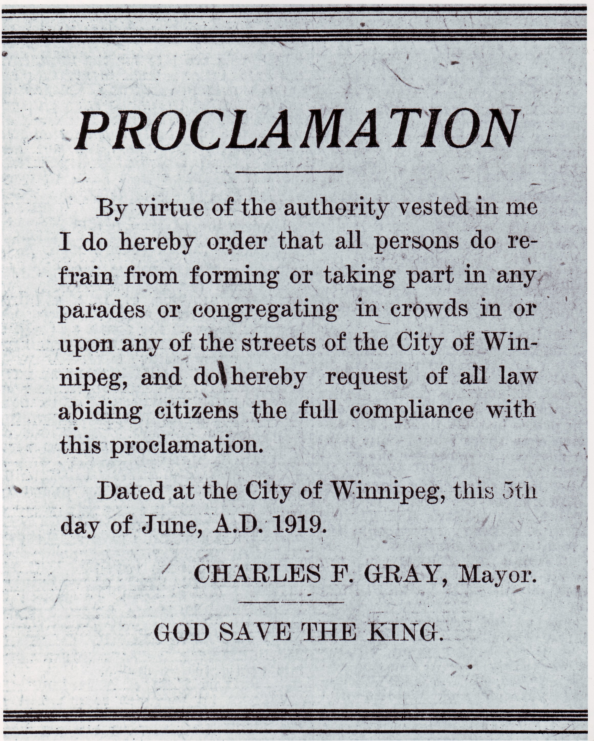 Mayor Charles Gray made a proclamation prohibiting parades after a number by both the pro- and anti-strike sides. (Archives of Manitoba)