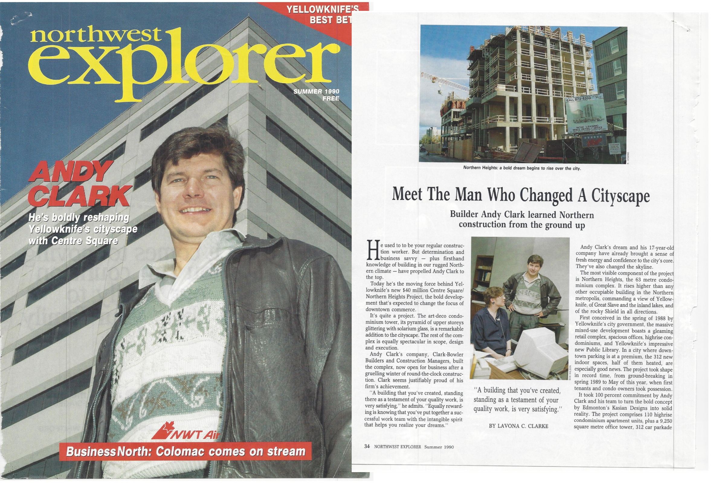 The summer 1990 edition of Northwest Explorer magazine, which described Andy Clark as the 'moving force' behind Centre Square. (Submitted by Dale Bowler)