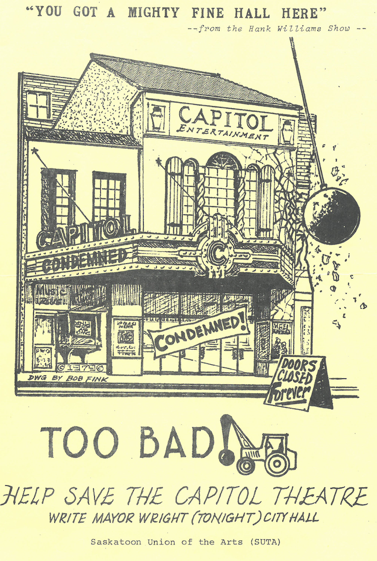 Mayoral candidate and Capitol preservationist Bob Fink drew the original illustration from which this protest poster was fashioned. (Saskatoon Public Library Local History Room)